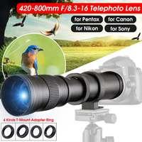 Camera Lens 420 800mm F/8.3 16 Super Telephoto Lens Manual Zoom Lens with T Mount for Canon/Nikon for Sony/Pentax DSLR SLR