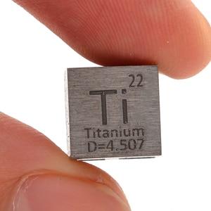 Image 3 - 1 قطعة 99.5% التيتانيوم النقي عالية النقاء مكعب Ti المعادن منحوتة عنصر الدورية الجدول الحرفية مجموعة رائعة 10*10*10 مللي متر