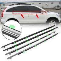 4PCS Car Outside Window Moulding Trim Weatherstrip Seal Belt Weather Strip For Honda CR V CRV 2007 2008 2009 2010 2011