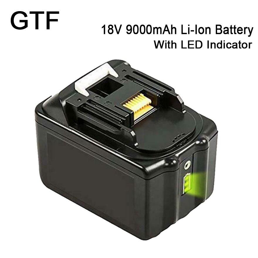 GTF Power Tool Batterie 18 V 9000 mAh Au Lithium Rechargeable Batterie pour Makita BL1830 BL1815 BL1840 BL1835 BL1860 avec LED indicateurGTF Power Tool Batterie 18 V 9000 mAh Au Lithium Rechargeable Batterie pour Makita BL1830 BL1815 BL1840 BL1835 BL1860 avec LED indicateur