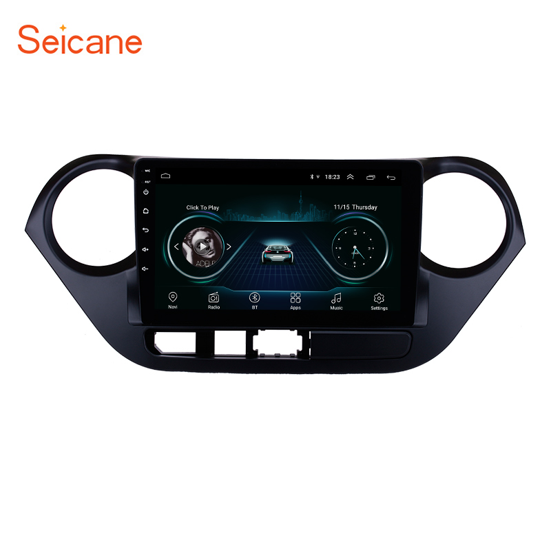 Seicane Android 8.1 for 2013-2016 <font><b>HYUNDAI</b></font> <font><b>I10</b></font> <font><b>Grand</b></font> <font><b>i10</b></font> RHD radio <font><b>GPS</b></font> Navigation System Touch Screen Bluetooth WiFi 3G SWC image