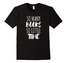 So Many Books So Little Time T-Shirt O-Neck Tee Shirt Top Tee Low Price Round Neck Men Tees Basic Models Short Sleeve men pocket patched round neck tee