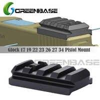 GREENBASE Glock plaque de montage de vue Glock 17 19 22 23 26 27 34 Rail installer pour pistolet point rouge viseur avec 20mm Picatinny Rail