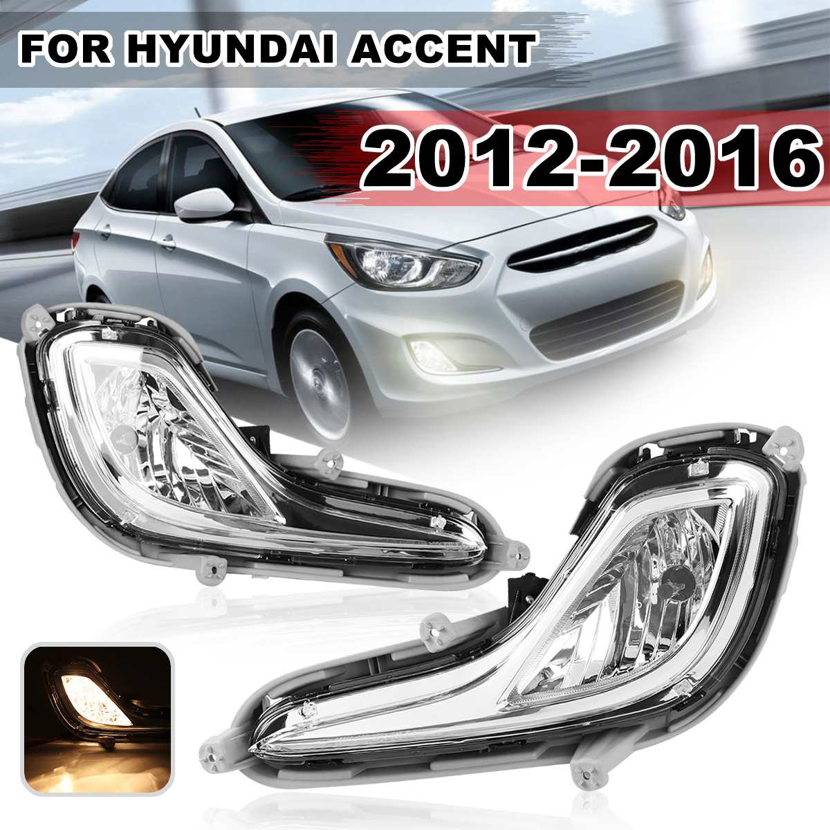 Pair Front Clear Bumper Fog Lamp Lights Daytime Running Light With Bulbs For Hyundai Accent 2012 2013 2014Pair Front Clear Bumper Fog Lamp Lights Daytime Running Light With Bulbs For Hyundai Accent 2012 2013 2014