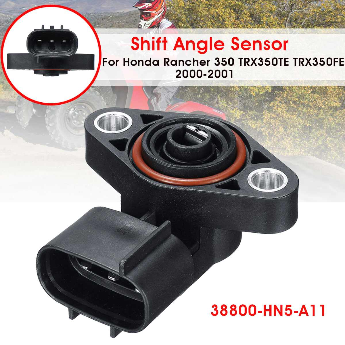 Car Shift Angle Sensor O Ring For Honda Rancher 350 TRX350FE 4x4 TRX350TE 2x4 ES 2000 2001Car Shift Angle Sensor O Ring For Honda Rancher 350 TRX350FE 4x4 TRX350TE 2x4 ES 2000 2001
