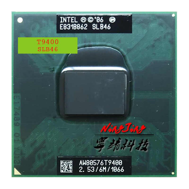 Intel Core 2 Duo T9400 SLB46 SLAYY 2.5 GHz Dual-Core Dual-Thread di CPU Processore 6 M 35 W Socket P