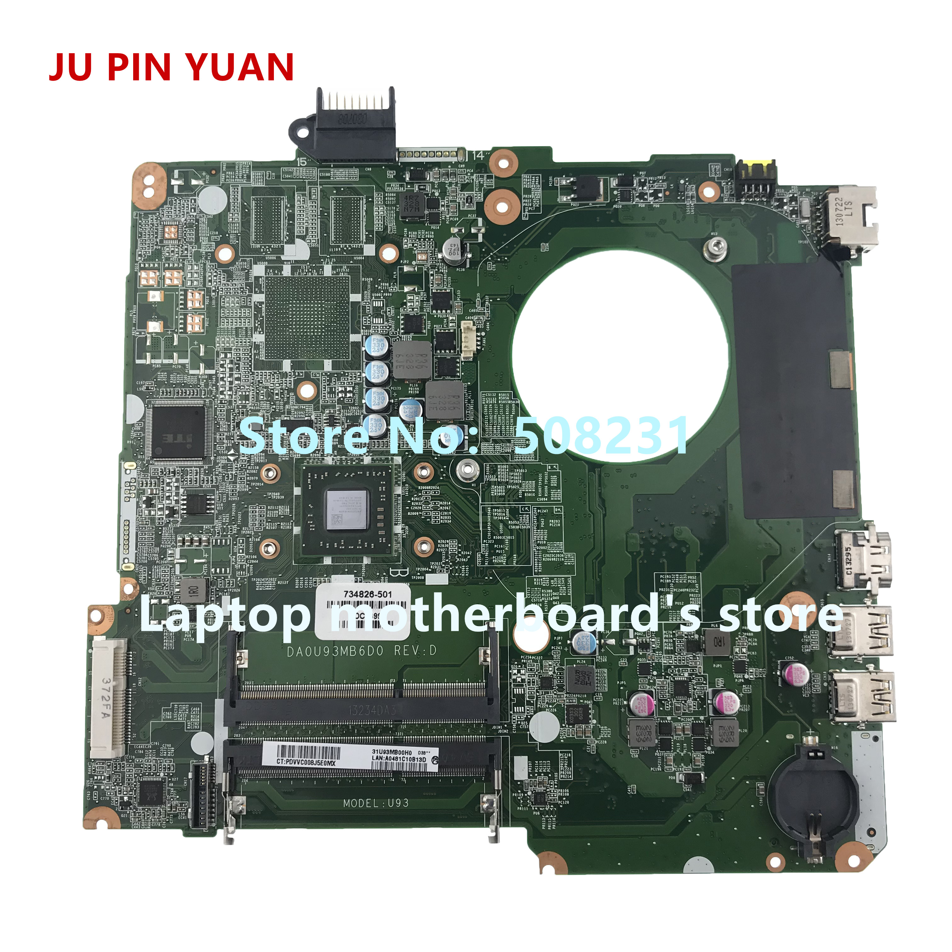 JU PIN YUAN 734826-501 734826-001 U93 DA0U93MB6D0 mainboard for HP PAVILION 15-N 15-F 15Z-N laptop motherboard fully TestedJU PIN YUAN 734826-501 734826-001 U93 DA0U93MB6D0 mainboard for HP PAVILION 15-N 15-F 15Z-N laptop motherboard fully Tested