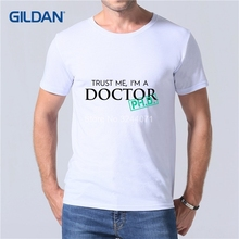 Trust Me, I'M A Doctor PH.D. T-Shirt