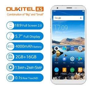 Image 2 - Oukitel K5 18:9 תצוגת 5.7 אנדרואיד 7.0 2GB RAM 16GB ROM Smartphone Quad Core 13MP 3 מצלמות 4000mAh טלפון נייד טביעת אצבע