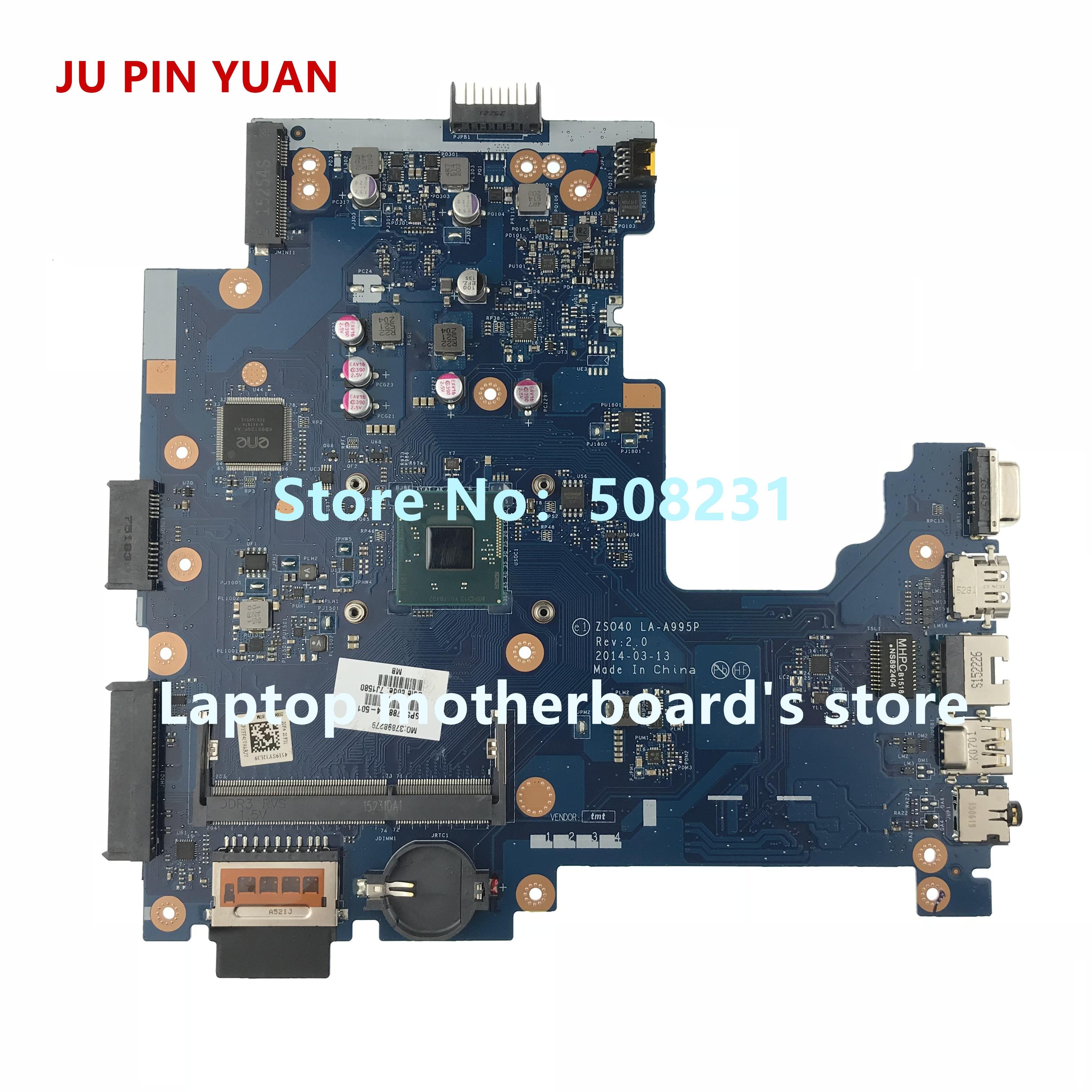 JU PIN YUAN 788004-001 788004-501 mainboard For HP 14-R 240 G3 Notebook PC  ZSO40 LA-A995P Laptop Motherboard fully TestedJU PIN YUAN 788004-001 788004-501 mainboard For HP 14-R 240 G3 Notebook PC  ZSO40 LA-A995P Laptop Motherboard fully Tested