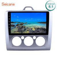 Seicane 9 pouces Android 8.1 Autoradio Pour ford focus EXI MT 2 3 Mk2 2004 2005 2006 2007 2008 2009-2011 2Din GPS Lecteur Multimédia