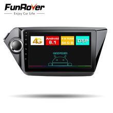 Funrover Octa Core радио автомобиль dvd Мультимедиа Android 8,1 стерео для Kia k2 RIO 2011-2016 2 din gps-навигации DSP 4G 64G LTE