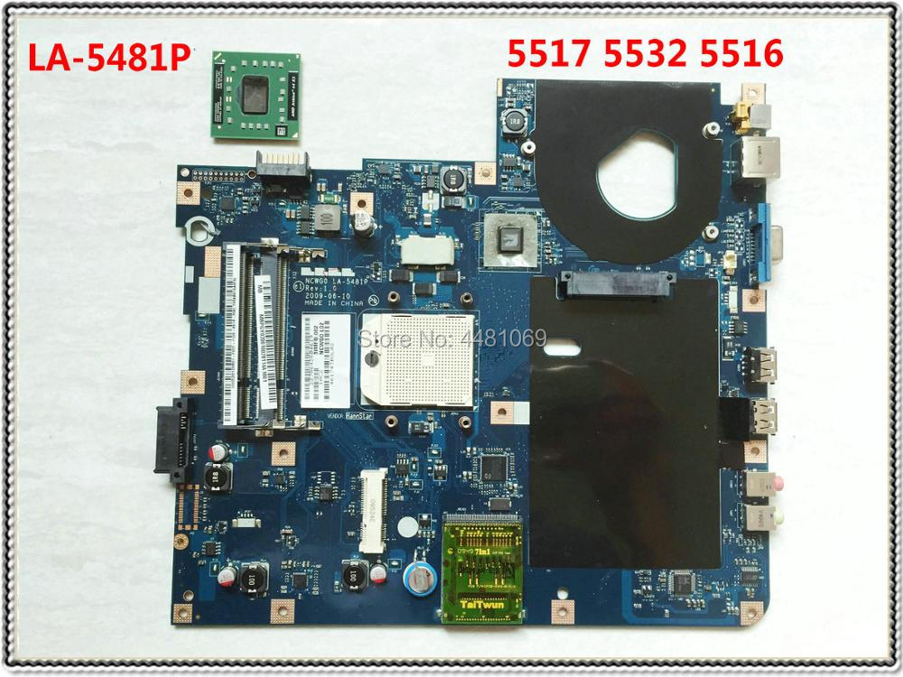 LA-5481P For ACER 5516 5517 5532 Laptop Motherboard MBPGY02001 NCWG0 LA-5481P For Acer EMachines E627 MB.PGY02.001 100% Tested