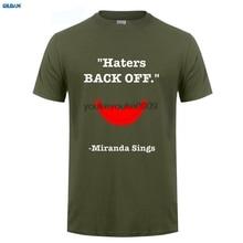 GILDAN  tshirt Femme Haters Back Off Miranda Sings Hip Hop Streetwear mens Tee Shirts Black Blue man Lady T-Shirts