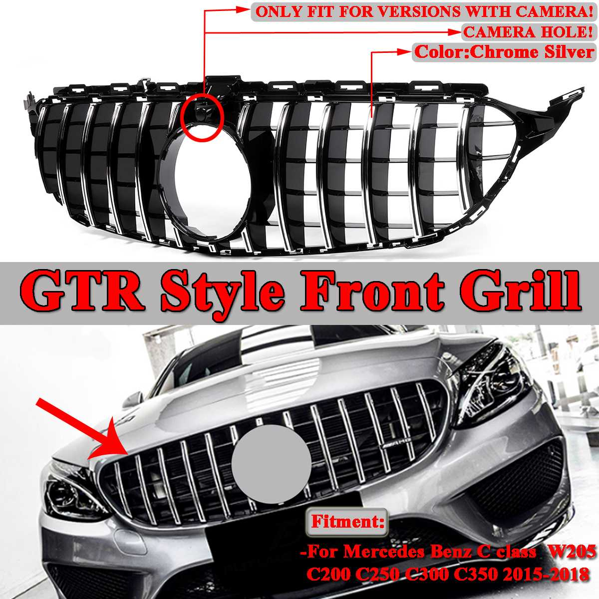 W205 C200 C250 C300 C350 2015-2018 2Dr/4Dr W205 GT R GTR Style Car Front Grill Grille With a Camera Hole For Mercedes For Benz