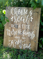 Choose A Seat Not A Side Wedding Sign Ceremony Sign Open Seating Sign,Rustic Wooden Wedding Welcome Sign