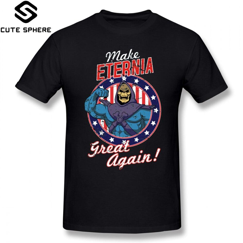 Masters Of The Universe T Shirt MAKE ETERNIA GREAT AGAIN T-Shirt 100 Percent Cotton Graphic Tee Shirt Classic Man 4xl Tshirt