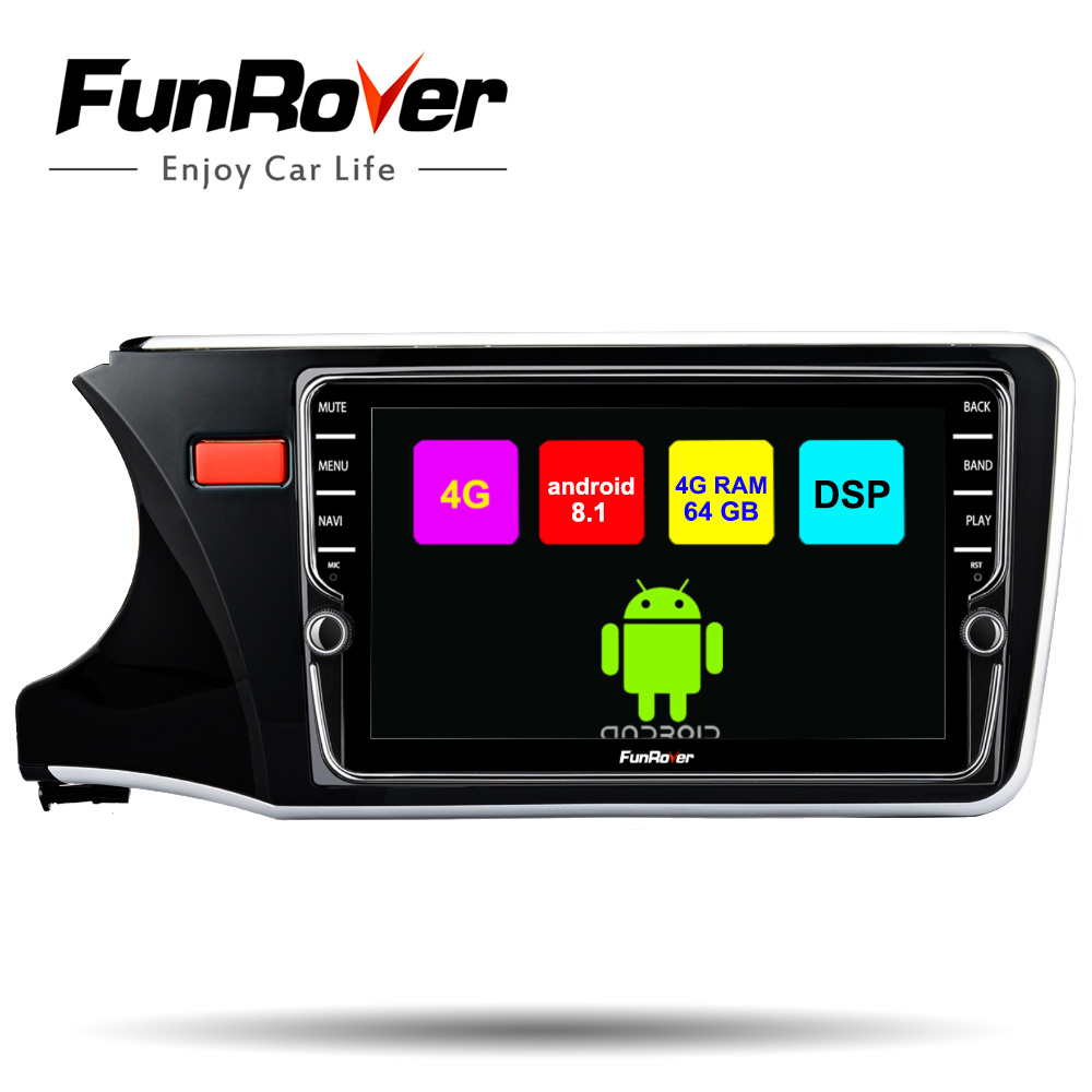 Funrover 4G+64G Android 8.1 Car DVD GPS Multimedia Player for Honda City 2014 2017 2 din car radio navigation vedio audio player