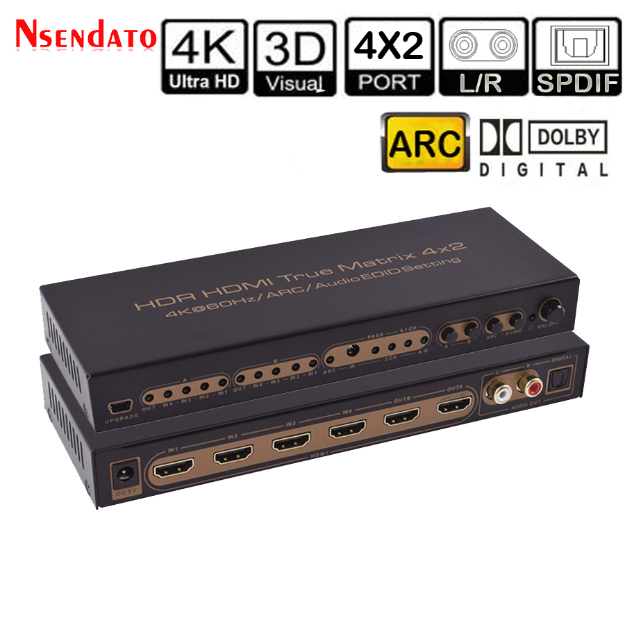 K * K 60 2 4Hz HDR 4X2 Extrator De Áudio HDMI True Matrix Switch Para Dolby ARC EDID 4 Em 2 SPDIF Out Conversor HDMI Switcher Splitter