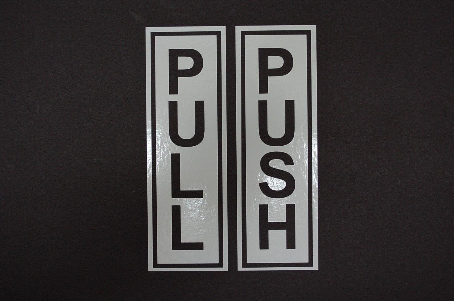 Push Pull Door Sticker 2 Piece Open Sign Vinyl Decal 15cm