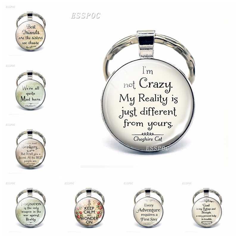 TÔI Không Phải Là Điên Vui Quote Glass Cabochon Thư Keychain Keyring Móc Chìa Khóa Món Quà Tình Bạn Trang Sức Quà Tặng Cho Phụ Nữ Người Đàn Ông thời trang