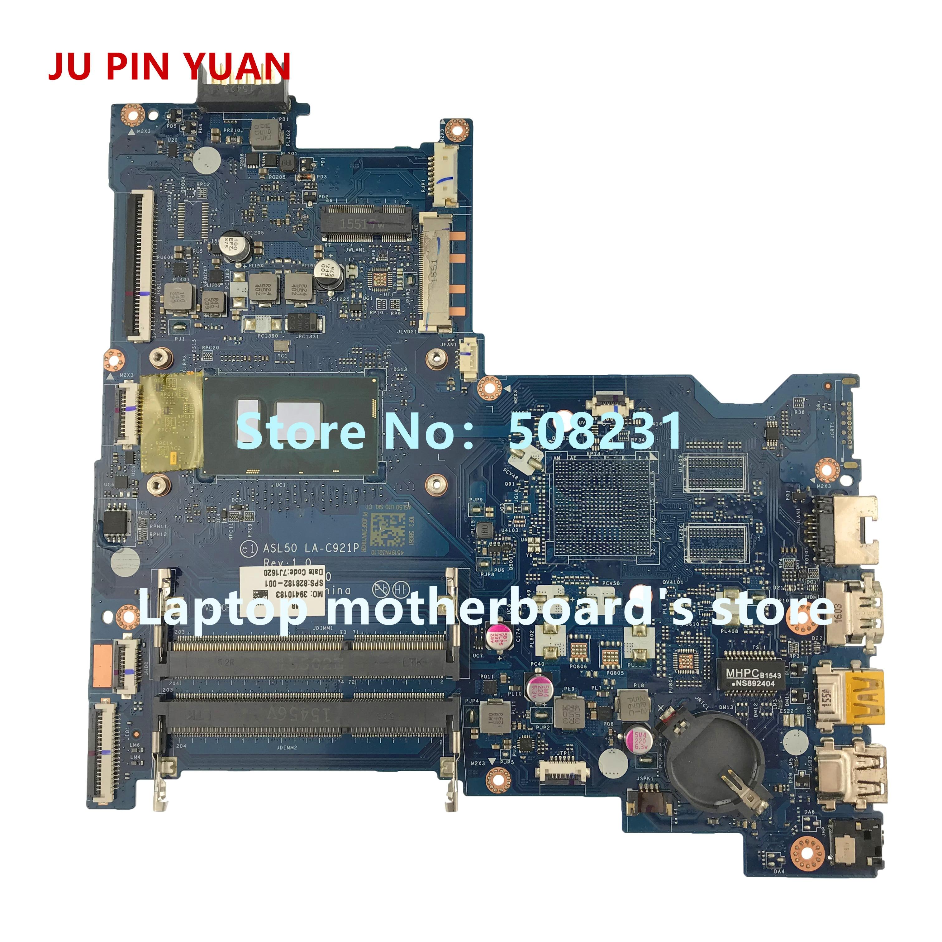 JU PIN YUANS 828182-001 828182-501 828182-601 LA-C921P Mère D'ordinateur Portable pour HP NOTEBOOK 15-AC 15T-AC carte mère entièrement Testé