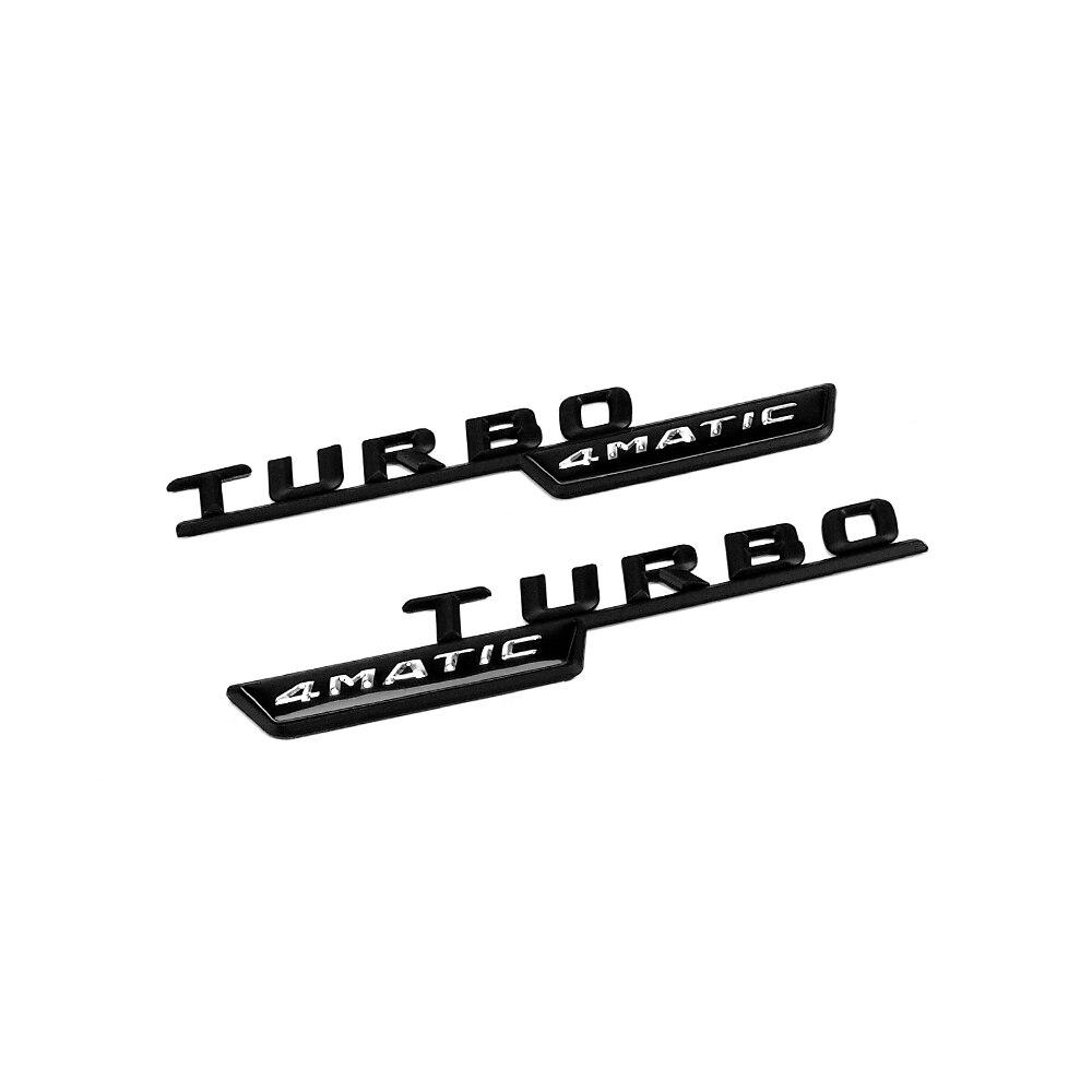 2pcs TURBO 4MATIC Logo Car Front Fender Insignia Sticker Chrome for Mercedes Benz AMG W210 GLC B200 W221 W212 W205 W211 R171 ML in Car Stickers from Automobiles Motorcycles