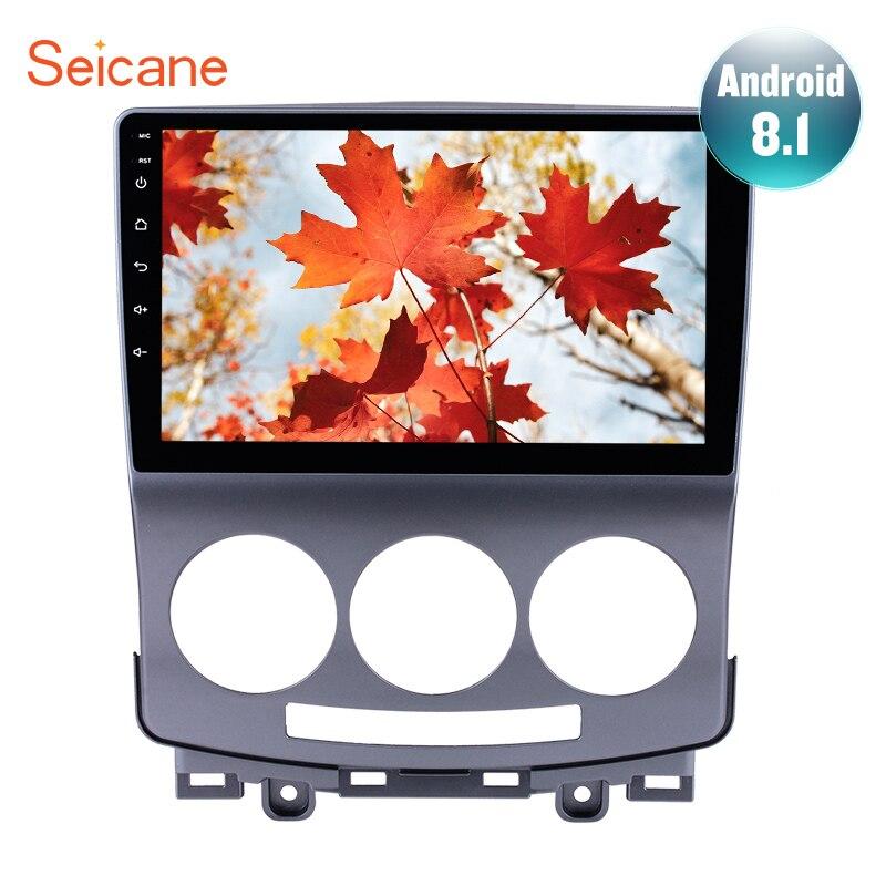 Seicane 9 pouces Android 8.1 voiture stéréo Radio tête unité GPS Navi pour 2005 2006 2007-2010 vieux Mazda 5 Support OBD2 caméra de recul