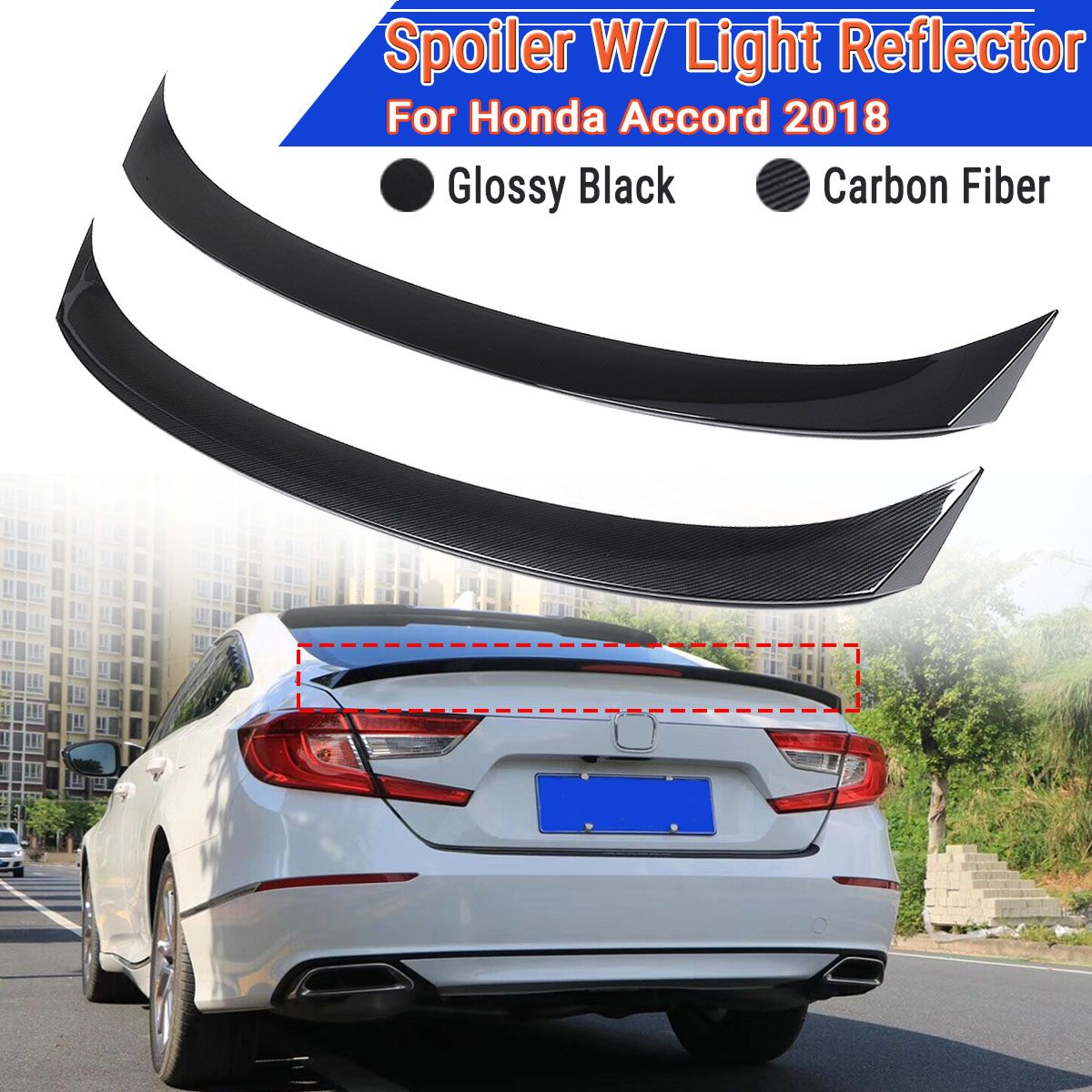 Glossy Black/ Carbon Fiber Color Rear Trunk Lid Spoiler Wing With Light Reflector For Honda For Accord 10th For Sedan 2018Glossy Black/ Carbon Fiber Color Rear Trunk Lid Spoiler Wing With Light Reflector For Honda For Accord 10th For Sedan 2018