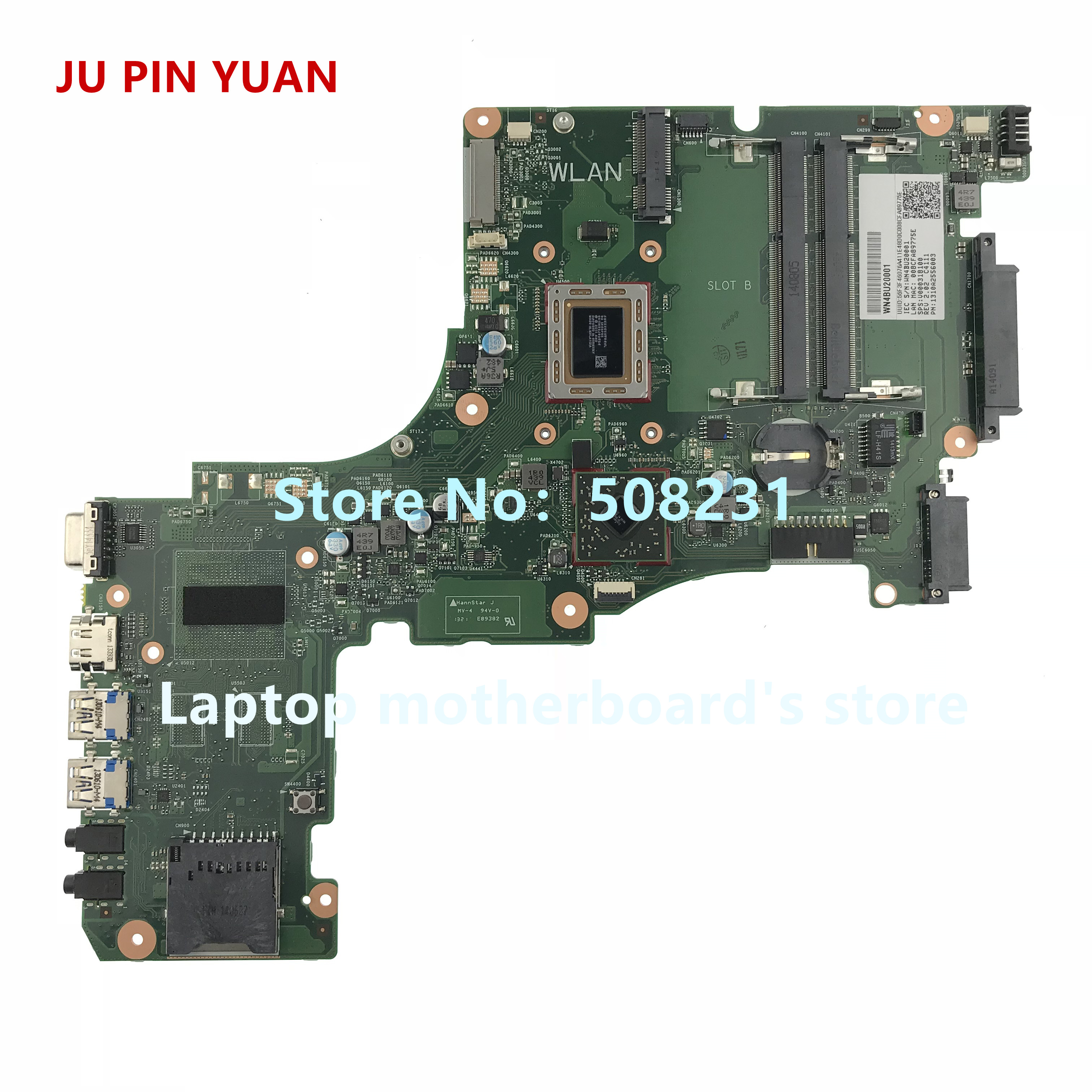 JU PIN YUAN V000318100 Mainboard for Toshiba Satellite L50DT L50DT-A Laptop Motherboard CR10ADTG-6050A2556001-MB-A02JU PIN YUAN V000318100 Mainboard for Toshiba Satellite L50DT L50DT-A Laptop Motherboard CR10ADTG-6050A2556001-MB-A02