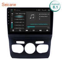 Seicane 10.1 cal ekran dotykowy hd z systemem Android 8.1 system nawigacji gps Wifi Bluetooth Radio samochodowe dla 2013 2014 2015 2016 Citroen C4