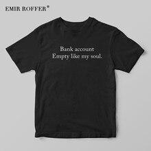 EMIR ROFFER Bank Account Empty Like My Soul Black T-shirt Fa