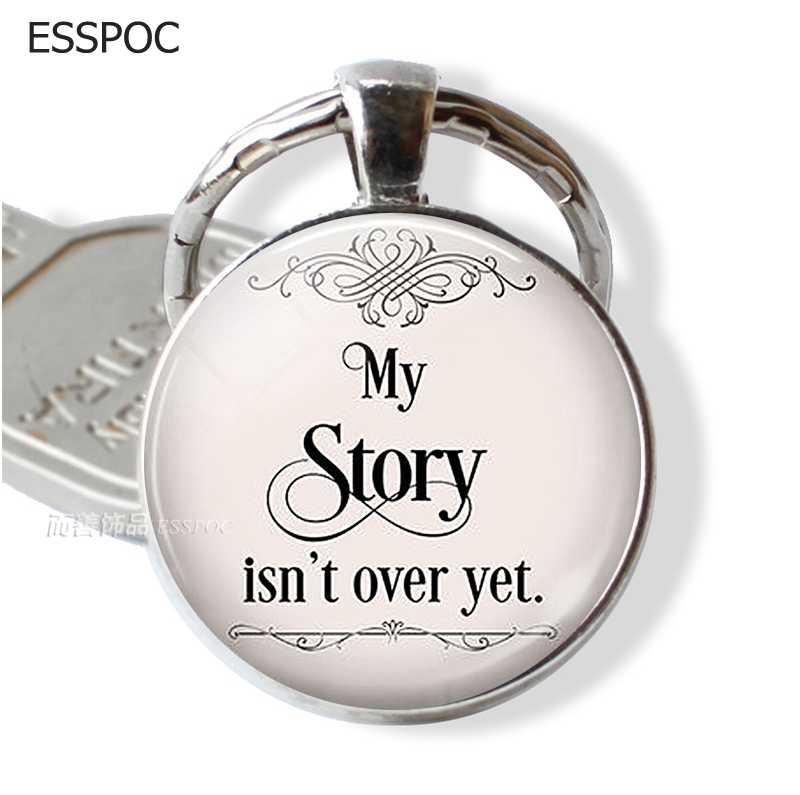 Câu Chuyện của tôi không Phải Là Trên Nhưng Quote Keychain Vòng Glass Kim Loại Mặt Dây Chuyền Motivational Inspirational Quote Đồ Trang Sức Thư Keychain