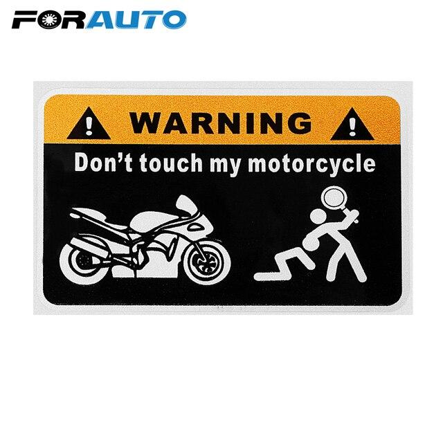 FORAUTO Moto Adesivos não Toque Na Minha Moto para Honda Yamaha Kawasaki Suzuki Ducati Aprilia KTM Moto Engraçado Decalques