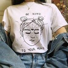 Seja gentil com sua mente camisas engraçadas mente gráfico t camisa de verão manga curta estético grunge tees camiseta feminino topos roupas