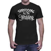 Shredding For the Wedding Ring Engagment Groom Workout Mens T Shirt Gift Print T shirt,Hip Hop Tee Shirt Mens Tee Shirts