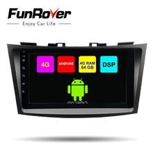 Funrover 8 core android 8.1 2 din car dvd multimedia player For Suzuki Swift 2011-2015 radio gps navigation DSP LTE 64G SIM 2.5D(China)