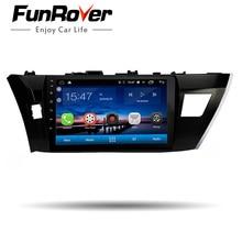 """Funrover 10.1 """"2 din android8.0 gps Auto Radio Multimedia dvd headunit Per Toyota Corolla 2014 2015 2016 stereo di navigazione lettore"""