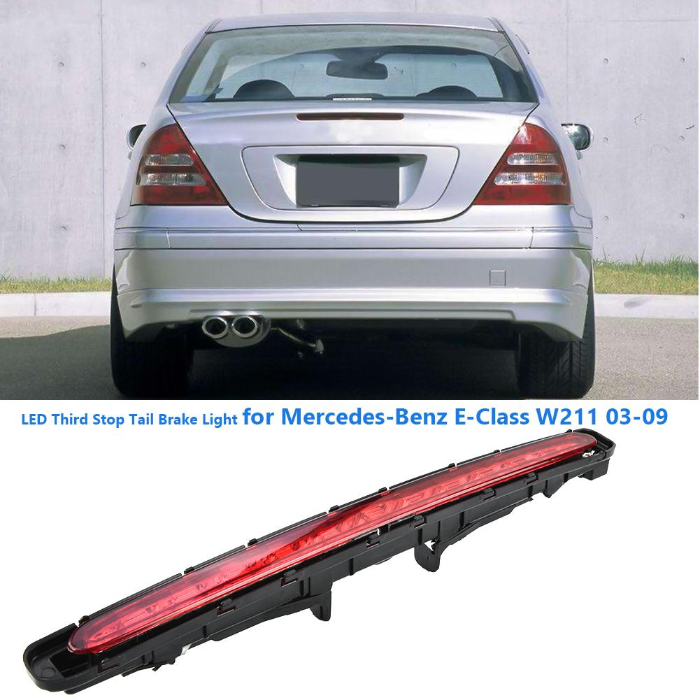 LED Third Stop Brake Light Lamp Rear For Mercedes Benz 03-09 E Class W211 WT