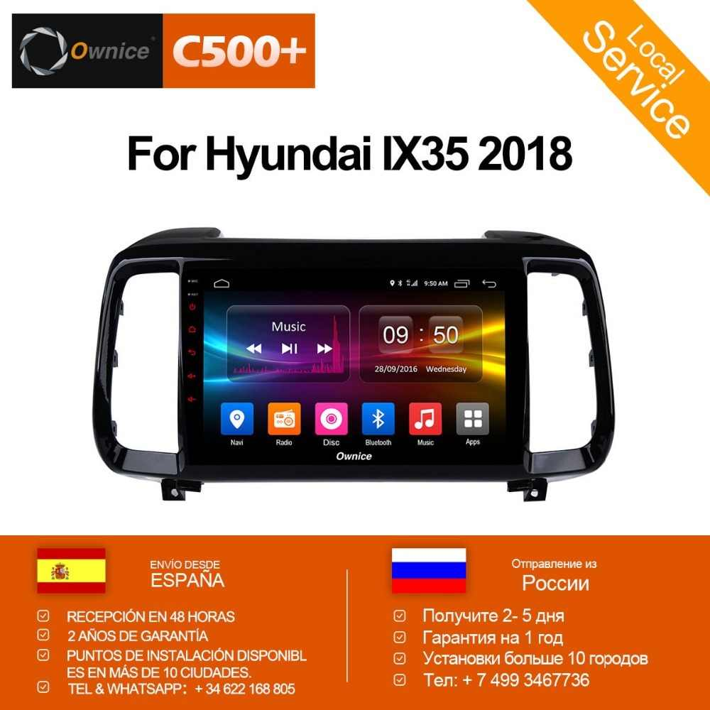 Ownice C500 + G10 Android 8.1 Auto 2 Din radio GPS Auto DVD Speler voor Hyundai IX35 2018 blutooth auto navigatie 4G LTE Octa Core