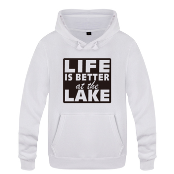 Life is Better at the Lake Creative Funny Sweatshirts Men 2018 Mens Hooded Fleece Pullover Hoodies 1