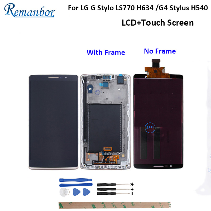 Remanbor For LG G Stylo LS770 H634 LCD G4 Stylus H540 LCD Display Touch Screen Digitizer with Frame Replacement With Tools 5.7Remanbor For LG G Stylo LS770 H634 LCD G4 Stylus H540 LCD Display Touch Screen Digitizer with Frame Replacement With Tools 5.7