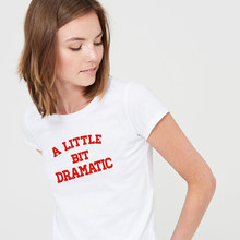 Trochę dramatyczna koszula Harajiku damska koszulka moda Tumblr Grunge biała koszula letnia koszulka z krótkim rękawem Funny Slogan