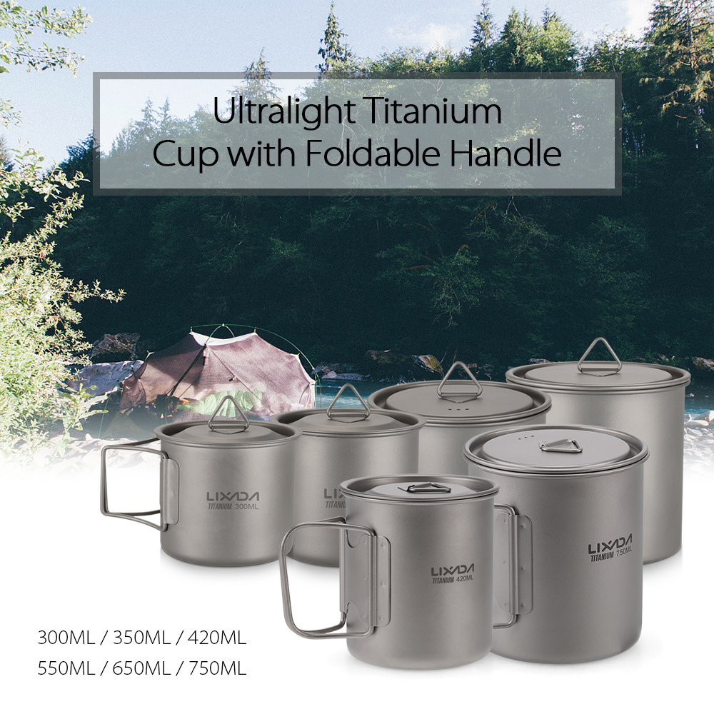 Lixada 300ML-750ML Ultralight Titanium Cup Outdoor Portable Camping Cup Picnic Water Cup Mug  Coffee Tea With Foldable Handle