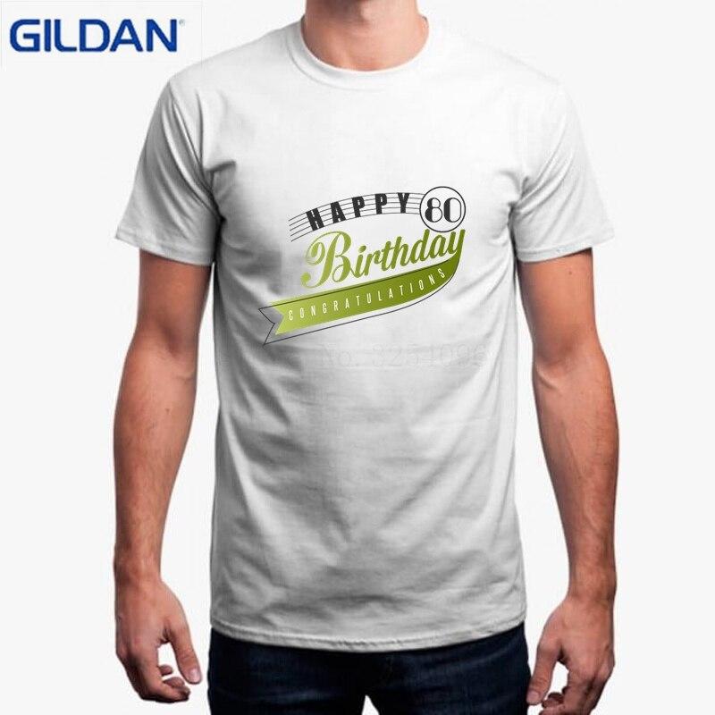Funny T Shirt Men Short Camisas De Vestir Para Hombre Happy 80 Birthday Personnaliser Tee Casual Tshirt In Shirts From Mens Clothing On