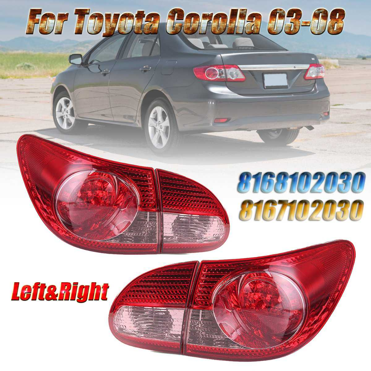 Car Rear Tail Light Brake Lamp Replacement Tail Light Lamp For Toyota Corolla 2003 2004 2005 2006 2007 2008 #TO2801144Car Rear Tail Light Brake Lamp Replacement Tail Light Lamp For Toyota Corolla 2003 2004 2005 2006 2007 2008 #TO2801144