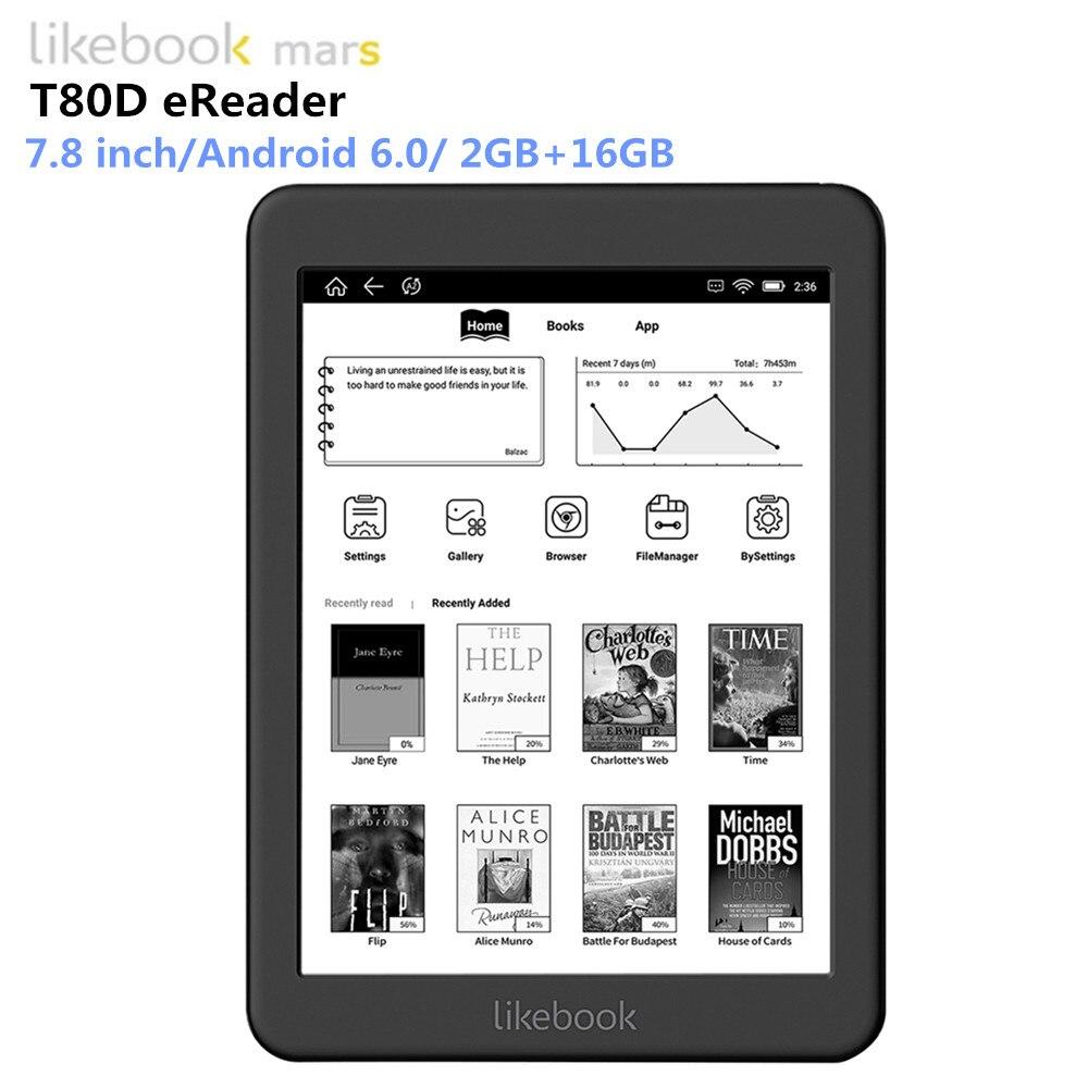 Likebook Mars lecteur d'ebook 7.8 pouces BOYUE T80D e-encre eReader Android 6.0 8 Core 2g/16g emplacement pour cartes 64G étendre Avant Lumière e-Book