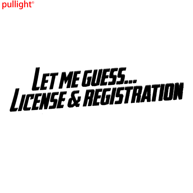 Let Me Guess License and Registration sticker vinyl decal JDM Funny