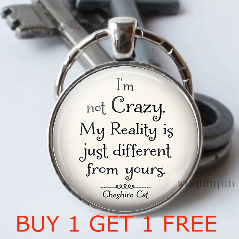 I'm Not Crazy.   Quote Key Chain Glass Cabochon Jewelry Pendant Sisters Keychain Friend Keyring Gift 2 PCS/LOT