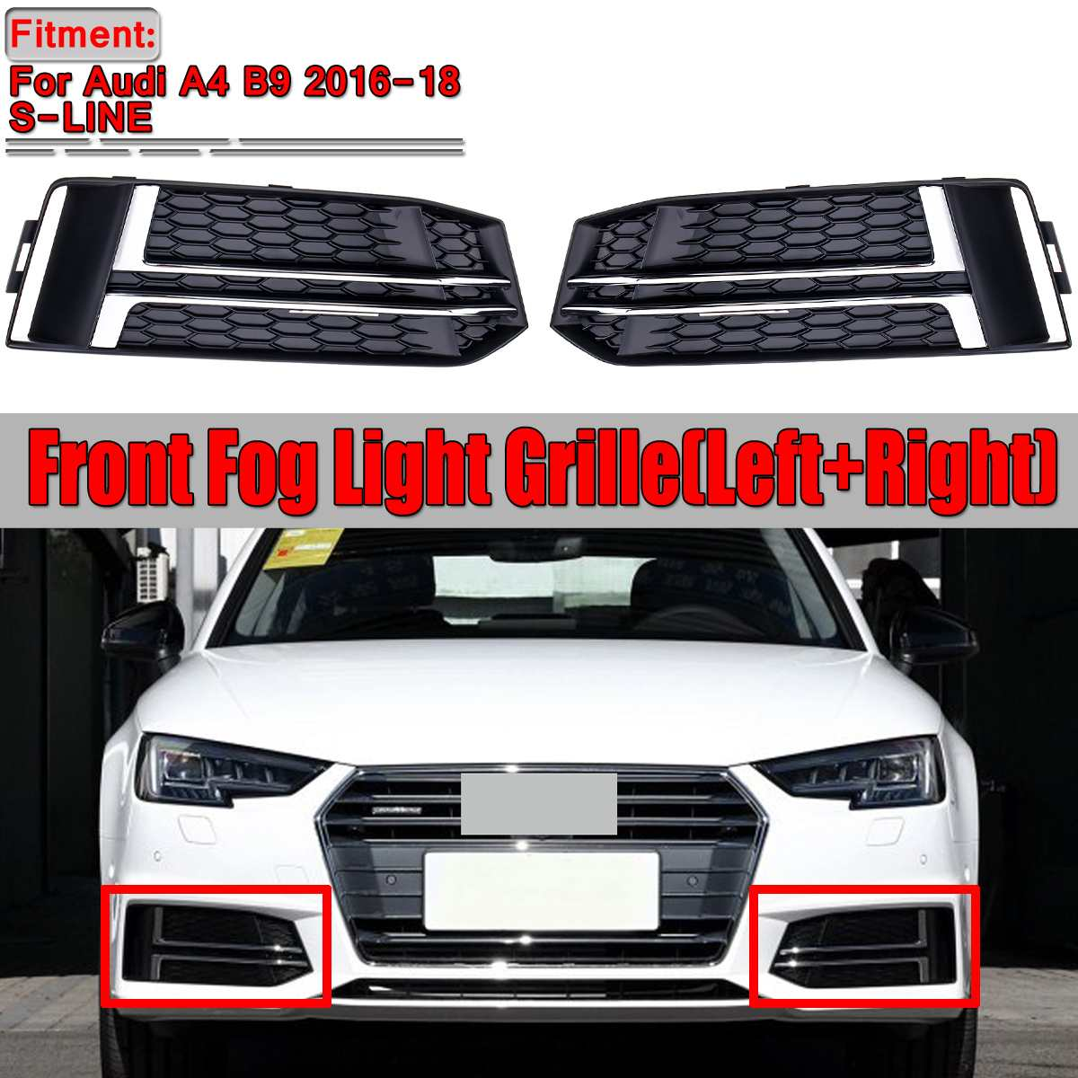 A4 B9 New Pair Car Front Bumper Fog Light Lamp Grille Grill Cover Trim For Audi A4 B9 S-LINE 2016-2018 8W0807681F 8W0807682FA4 B9 New Pair Car Front Bumper Fog Light Lamp Grille Grill Cover Trim For Audi A4 B9 S-LINE 2016-2018 8W0807681F 8W0807682F